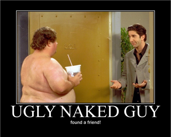 File:Ugly naked guy - ross.png