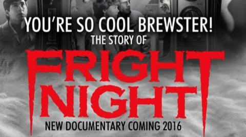 Fright Night Documentary Teaser - You're So Cool Brewster