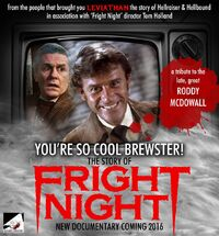 You're So Cool Brewster The Story of Fright Night - Roddy McDowall Tribute
