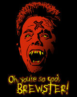 Fright Rags - Oh, you're so cool, Brewster T-Shirt Evil Ed Fright Night