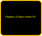 Chapters of Space Pirate GC