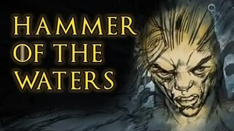 Hammer of the Waters - Game Of Thrones, A Song of Ice and Fire