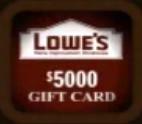 Lowe's Gift Card ($5000)