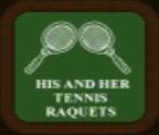 His & Her Tennis Raquets