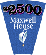 $2500 Maxwell House