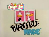 2. Wanted Wade