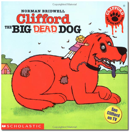 Clifford The Big Red Dog Creepypasta