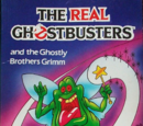 The Real Ghostbusters: and the Ghostly Brothers Grimm