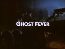 GhostFeverTitleCardGhostFever