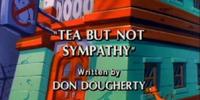 Tea but not Sympathy