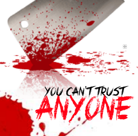 File:YouCantTrustAnyone.PNG