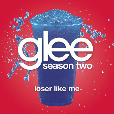 File:Loser Like Me (Glee Cast Version) - Single.jpg