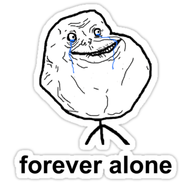 File:Foreveralone.png