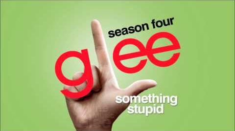 Something Stupid - Glee HD Full Studio