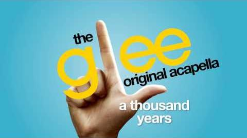 Glee - A Thousand Years - Acapella Version