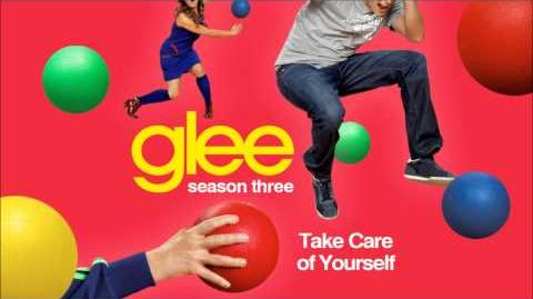 Take care of yourself - Glee HD Full Studio
