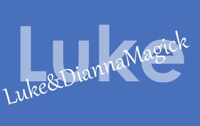 Luke Luke&DiannaMagick