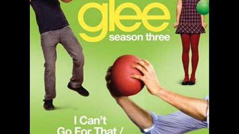 Glee - I Can't Go For That You Make My Dreams Come True (Acapella)