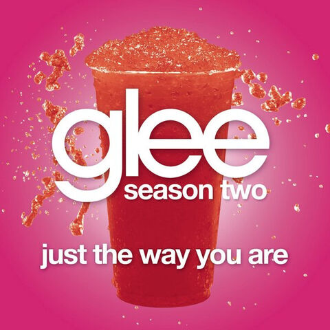 File:Glee Cast - Just the Way You Are Lyrics.jpg