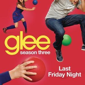 File:Last-Friday-Night-Glee-Cast-Version.jpg