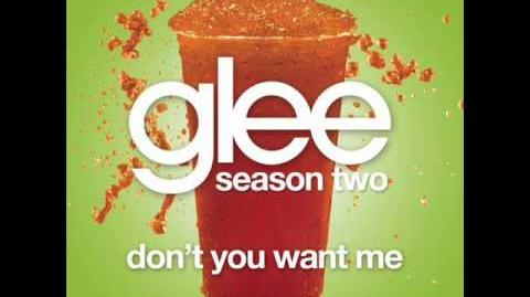 Glee - Don't You Want Me (Acapella)
