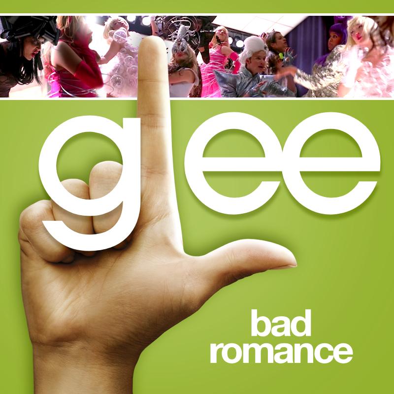 Bad Romance (Glee Version)
