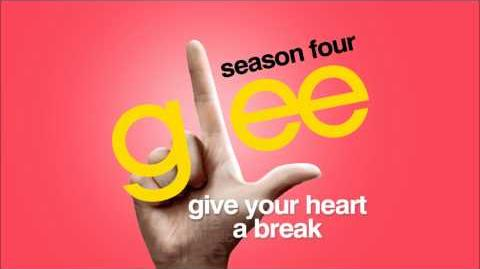 Give Your Heart A Break - Glee HD Full Studio-0