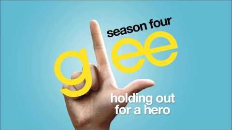 Holding Out For A Hero Glee HD FULL STUDIO