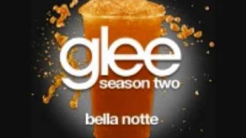 Bella Notte - Glee Cast
