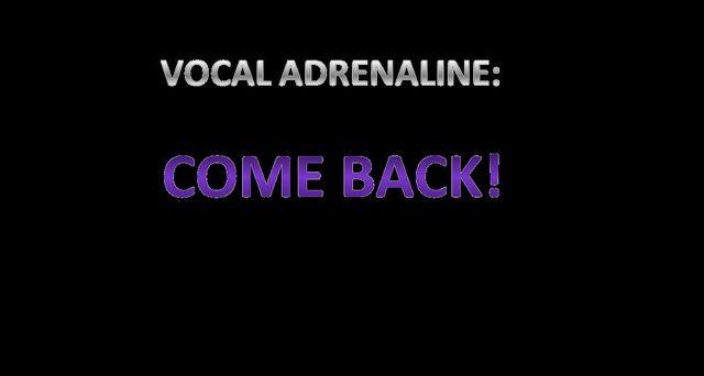 File:VOCAL ADRENALINE COME BACK!.jpg