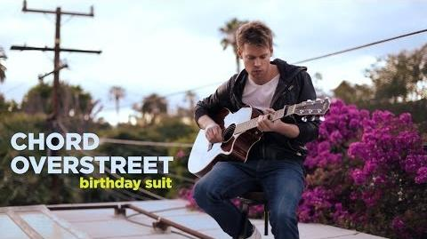 "Chord Overstreet - ""Birthday Suit"""
