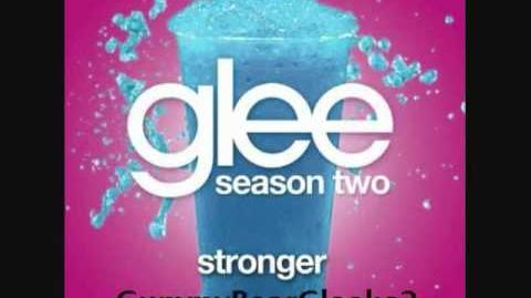 Glee - Stronger (HQ FULL STUDIO) w LYRICS.