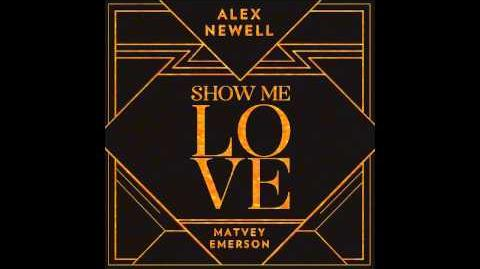 "Alex Newell & Matvey Emerson - ""Show Me Love"""
