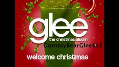 Glee Cast - Welcome Christmas HQ Lyrics