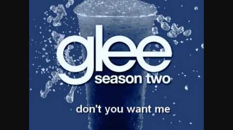 Glee - Don't You Want Me (Full Song)