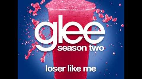 Glee - Loser Like Me