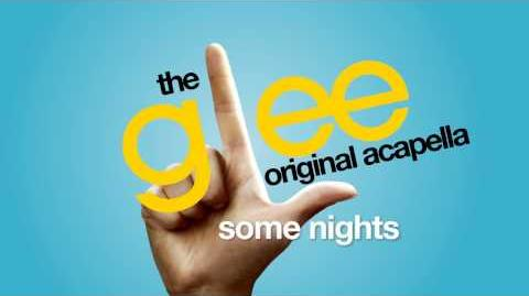 Glee - Some Nights - Acapella Version