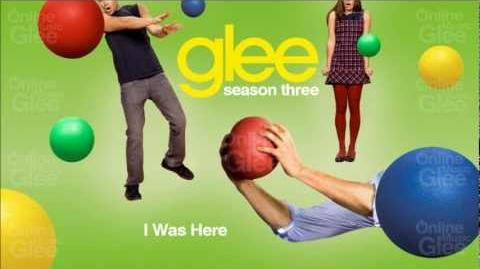 I Was Here - Glee HD Full Studio
