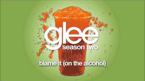 Blame It (On the Alcohol) Glee HD FULL STUDIO