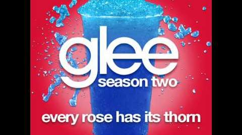 Glee - Every Rose Has Its Thorn (SHOW VERSION)