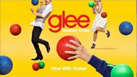 How Will I Know - Glee HD Full Studio Complete