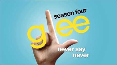 Never Say Never Glee HD FULL STUDIO
