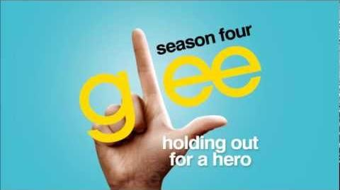 Holding Out For A Hero - Glee