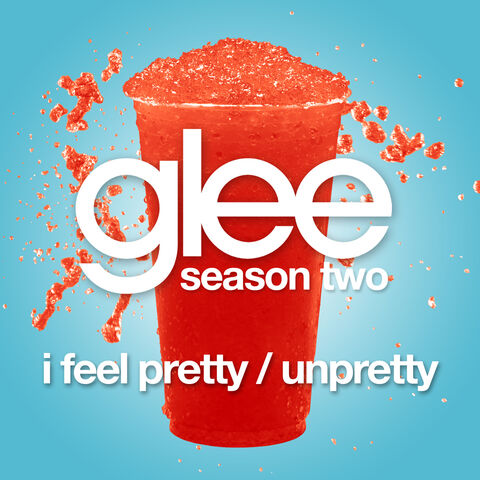 File:Glee-I-Feel-Pretty-Unpretty-Official-Single-Cover.jpg