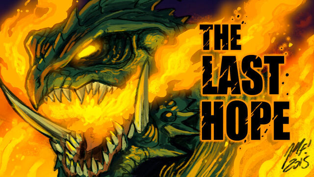 File:The last hope announcement by kaijusamurai-d8intiz.jpg