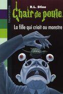 Chair de Poule La Fille qui criait au Monstre