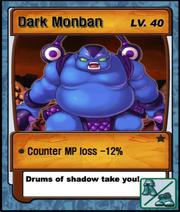 Lvl 40 - Dark Monban