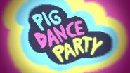 S1e18 Pig Dance Party
