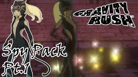 Let's Play Gravity Rush - Spy Pack Pt.1 A Time To Play