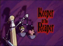 Keeper Of The Reaper Titlecard
